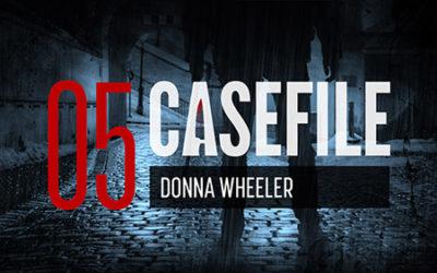 Case 05: Donna Wheeler