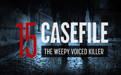 Case 15: The Weepy Voiced Killer