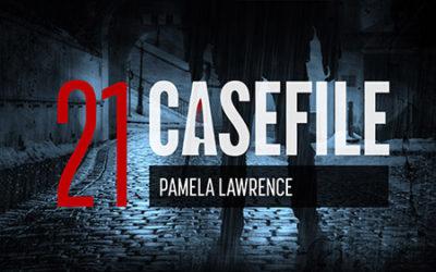 Case 21: Pamela Lawrence