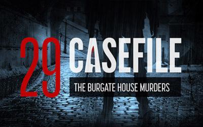Case 29: The Burgate House Murders