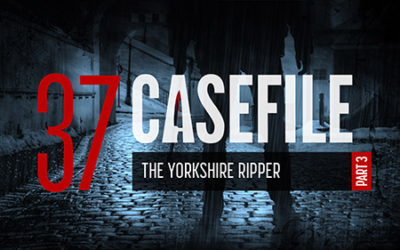 Case 37: The Yorkshire Ripper (Part 3)
