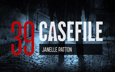 Case 39: Janelle Patton