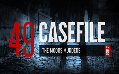 Case 49: The Moors Murders (Part 2)