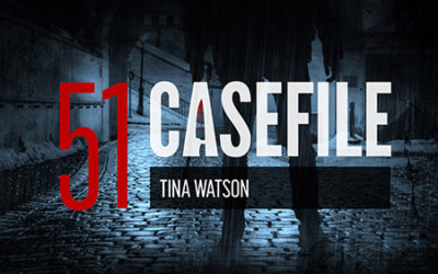 Case 51: Tina Watson