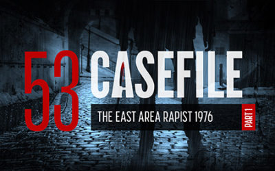 Case 53: The East Area Rapist – 1976 (Part 1)