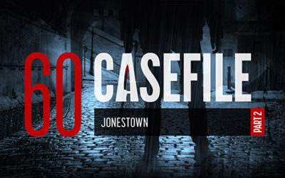 Case 60: Jonestown (Part 2)