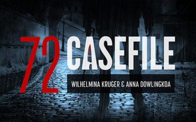 Case 72: Wilhelmina Kruger and Anna Dowlingkoa