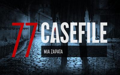 Case 77: Mia Zapata