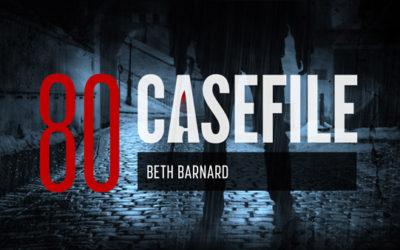 Case 80: Beth Barnard