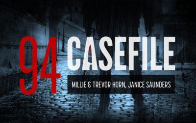 Case 94: Millie & Trevor Horn, Janice Saunders