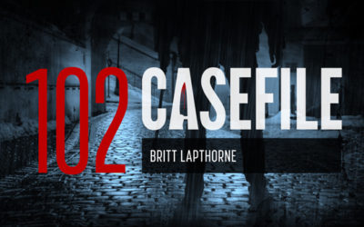Case 102: Britt Lapthorne