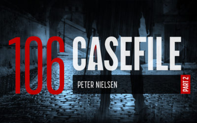 Case 106: Peter Nielsen (Part 2)