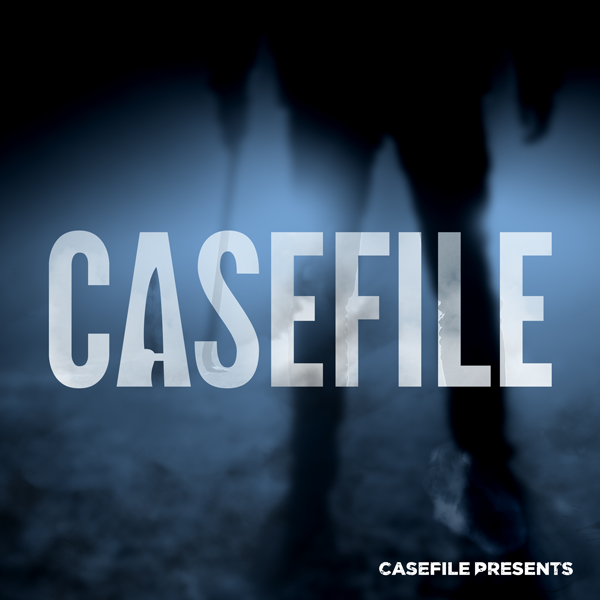 Welcome to Casefile: True Crime Podcast