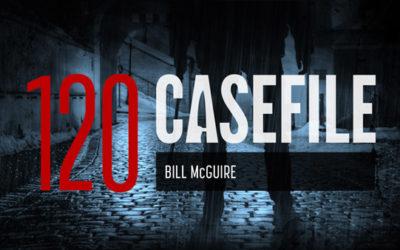 Case 120: Bill McGuire
