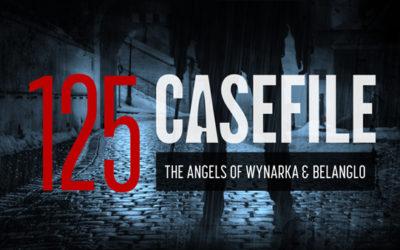 Case 125: The Angels of Wynarka & Belanglo