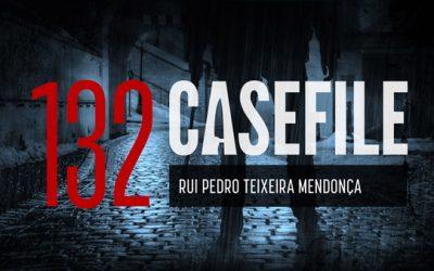Case 132: Rui Pedro Teixeira Mendonça