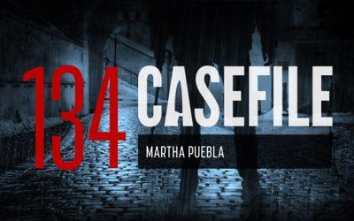 Case 134: Martha Puebla