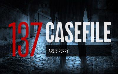 Case 137: Arlis Perry