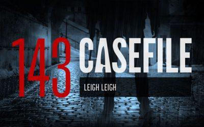 Case 143: Leigh Leigh