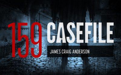 Case 159: James Craig Anderson