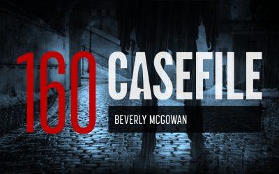 Case 160: Beverly McGowan