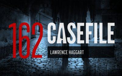 Case 162: Lawrence Haggart